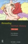 Rereading German History 1800-1996: From Unification to Reunification - Richard J. Evans