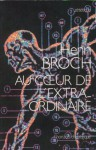 "Au coeur de l'extra-ordinaire (Collection ""Zetetique"") (French Edition) - Henri Broch"
