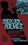 The Further Adventures of Sherlock Holmes - Murder at Sorrow's Crown - Steven Savile, Robert Greenberger