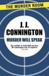 Murder Will Speak - J.J. Connington
