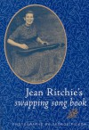 Jean Ritchie's Swapping Song Bk-Pa - Jean Ritchie, George Pickow
