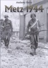 Metz 1944: One More River - Anthony Kemp