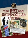 FBI and White-Collar Crime - Dale Anderson, Sabrina Crewe