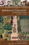 "Reservation ""Capitalism"" (Native America: Yesterday and Today) - Robert J. Miller"