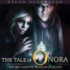 The Boy and the Peddler of Death: The Tale of Onora, Book 1 - Dylan Saccoccio, Joel Froomkin