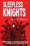 Sleepless Knights - Mark Williams