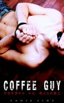 Coffee Guy: Broken by Alphas - Sadie Sins, Sadie Sins