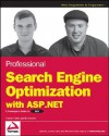 Professional Search Engine Optimization with ASP.NET: A Developer's Guide to SEO - Cristian Darie, Jaimie Sirovich