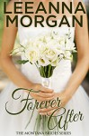 Forever After (Montana Brides, Book 3) - Leeanna Morgan