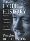 Between Hope and History - Bill Clinton