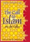 Forty Hadeeth On The Call To Islam And The Caller - Alee Ḥasan Alee Abdul Ḥameed, Aboo Talhah Dawood ibn Ronald Burbank