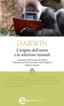 L'origine dell'uomo e la selezione sessuale - Charles Darwin