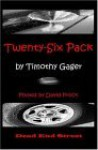 Twenty-Six Pack - Timothy Gager