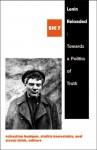 Lenin Reloaded: Toward a Politics of Truth (Sic VII) - Slavoj Žižek, Sebastian Budgen, Stathis Kouvelakis