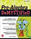 Pre-Algebra DeMYSTiFieD, Second Edition - Allan Bluman