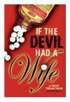 If The Devil Had A Wife - Rebecca Nugent, Frank Mills
