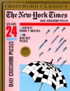 The New York Times Daily Crossword Puzzles, Volume 24: A Times Crossword Classic - Eugene T. Maleska