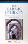 The Karmic Journey: The Birthchart, Karma, and Reincarnation - Judy Hall, Howard Sasportas