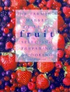 The Farmer's Market Guide to Fruit: Selecting, Preparing, and Cooking - Jenni Fleetwood