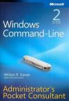 Windows® Command-Line Administrators Pocket Consultant - William R. Stanek