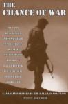 The Chance of War - John Wood