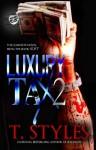Luxury Tax 2 - T. Styles