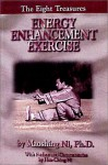 The Eight Treasures: Energy Enhancement Exercises - Maoshing Ni