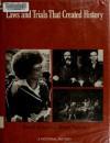 Laws and Trials That Created History - Brandt Aymar, Edward Sagarin