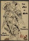 The Art of War for Parents - Alan Schwartz