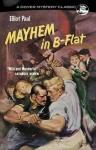 Mayhem in B-Flat - Elliot Paul