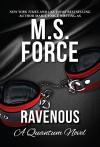 Ravenous - M.F. Force