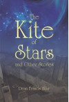 The Kite of Stars and Other Stories - Dean Francis Alfar