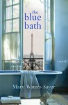 The Blue Bath - Mary Waters-Sayer