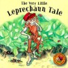 The Very Little Leprechaun Tale - Yvonne Carroll, Jacqueline East