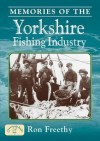 Memories of the Yorkshire Fishing Industry - Ron Freethy