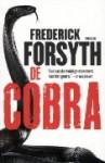 De cobra - Frederick Forsyth, Jacques Meerman