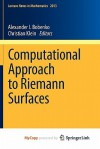 Computational Approach to Riemann Surfaces - Alexander I. Bobenko, Christian Klein