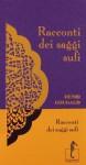 Racconti dei saggi sufi - Henri Gougaud, Fabrizio Ascari