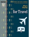 Who's Buying for Travel (Who's Buying Series), 10th ed. - New Strategist Editors
