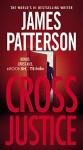 Cross Justice (Alex Cross) - James Patterson