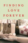 Finding Love Forever - Shelley Galloway