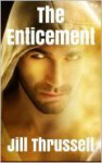 The Enticement - Jill Thrussell