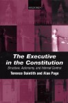 The Executive in the Constitution: Structure, Autonomy, and Internal Control - Terence Daintith, Alan Page