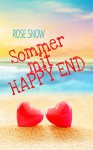 Sommer mit Happy End - Rose Snow