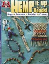 Hemp It Up With Beads: Bags Bracelets Buddies Crosses - Janie Ray