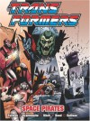 Transformers: Space Pirates - Simon Furman