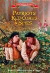 Patriots, Redcoats and Spies (American Revolutionary War Adventures) by Skead, Robert J. (2015) Hardcover - Robert J. Skead