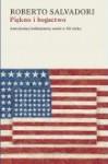 Piękno i bogactwo. Amerykańscy kolekcjonerzy sztuki w XX wieku - Roberto Salvadori