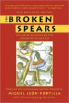 The Broken Spears 2007 Revised Edition: The Aztec Account of the Conquest of Mexico - Miguel León-Portilla