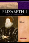 Elizabeth I: Queen of Tudor England - Myra Weatherly